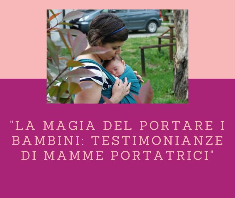 La Magia del Portare i Bambini: Testimonianze di Mamme Portatrici